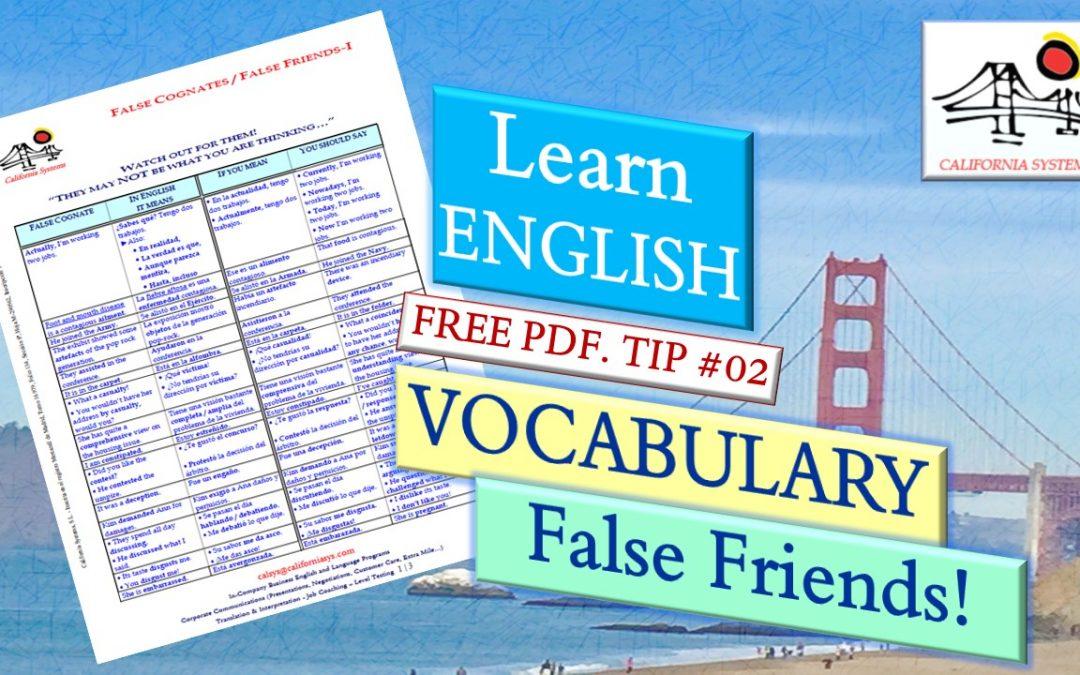 English Vocabulary. False Friends-False Cognates. English-Spanish