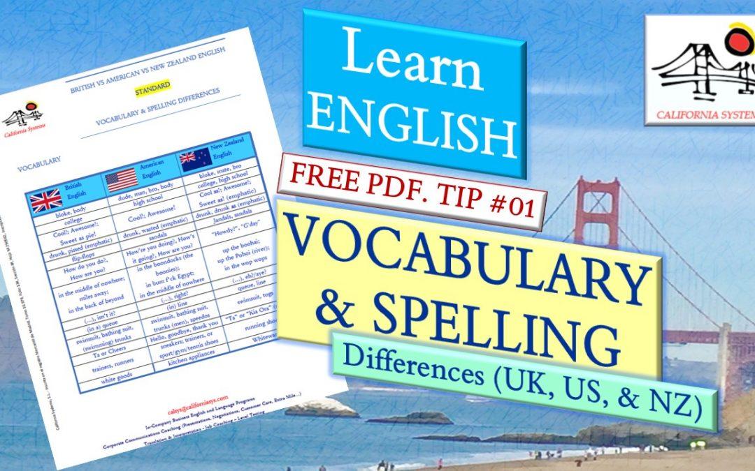 Vocabulario y Ortografía en Inglés. Diferencias entre el Inglés británico, americano y el neozelandés.